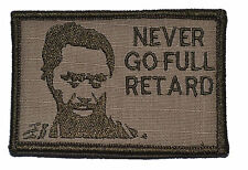 "Never Go Full Retard Kirk Lazarus 2""x3"" Hat Patch Military Morale Funny Velcro"