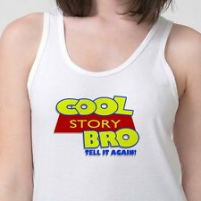 COOL STORY BRO Funny Jersey Shore Slang T-shirt Toy Story Adult Tank Top