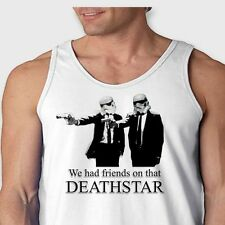 We Had Friends On That DEATH STAR Funny Star Wars Pulp Fiction Men's Tank Top