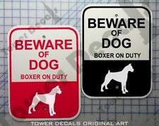 Beware of Dog - Boxer 9 x 12 Predrilled Aluminum Window or Fence Sign