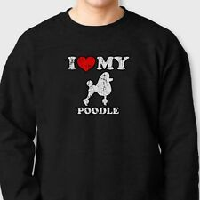 I Heart My Poodle Rescue Pets T-shirt Love Dog Breed Puppies Crew Sweatshirt