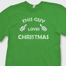 This Guy Loves Christmas T-shirt Funny Holiday Humor College Tee Shirt