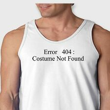 ERROR 404 Costume Not Found Tee Funny Computer Geek Halloween Men's Tank Top