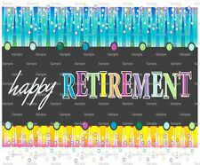 Happy Retirement ~ Frosting Sheet Cake Topper ~ Edible Image ~ D1097
