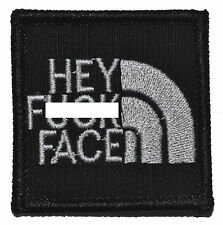 "Hey F*** Face - 2""x2"" Military Morale Funny Velcro Patch - Multiple Colors"