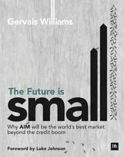 NEW Future is Small by Gervais Williams Paperback Book Free Shipping