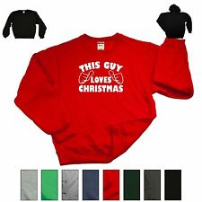 This Guy Loves Christmas Funny Xmas Sweatshirt Ugly Sweater Holiday Gift Hoodie