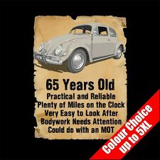65 Year Old VW Beetle Bug Funny 65th Birthday Gift T-Shirt 16 Colours - to 5XL