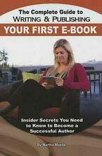 NEW Complete Guide to Writing & Publishing Your First Ebook by Martha Maeda Pape
