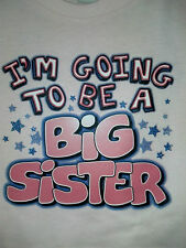 Going 2 Be Big Sister T-Shirt Cute Expectant Infant Toddler Announcement Tee !!!