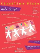 NEW Chordtime Piano Kids' Songs, Level 2B: I-IV-V7 Chords in Keys of C, G and F