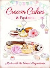 New Cream Cakes & Pastries The Finest Ingredients Tin Sign