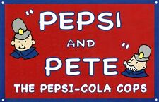 New Pepsi & Pete Pepsi Cola Metal Tin Sign