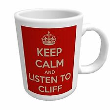Keep Calm and Listen to Cliff Richard - Glossy Ceramic Mug/Mousemat/Coaster