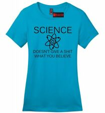 Science Doesnt Care What You Believe Funny Ladies T Shirt Atheist Atheism Z4