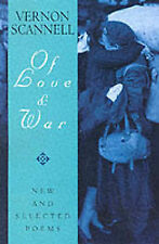 Of Love and War: New and Selected Poems by Vernon Scannell (Hardback, 2002)