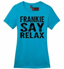 Frankie Say Relax Funny Soft Ladies T Shirt 80s Music Hollywood Womens Tee Z4