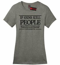 If Guns Kill People Pencils Misspell Words Funny Ladies Soft T Shirt Gift Tee Z4