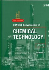 NEW Kirk-Othmer Concise Encyclopedia of Chemical Technology by R.E. Kirk-Othmer