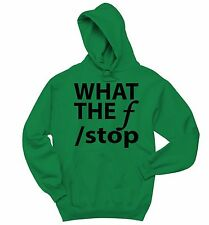 What The F Stop Funny Photography Crewneck Hooded Sweatshirt Photo Gift Hoodie
