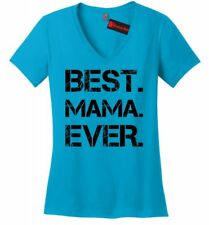 Best Mama Ever Soft Ladies V-Neck T Shirt Cute Mother's Day Gift New Mom Tee Z5