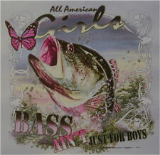 ALL AMERICAN OUTFITTERS GIRLS BASS FISHIN' AIN'T JUST 4 BOYS FISH SHIRT #291