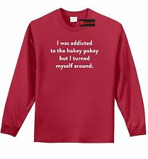 Addicted To Hokey Pokey Funny L/S T Shirt Cute Geek Humor College Tee Shirt Z1