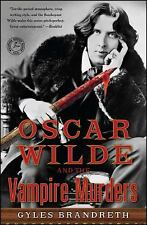 Oscar Wilde and the Vampire Murders: A Mystery (Oscar Wilde Murder Mysteries)