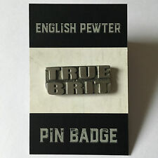 True Brit Patriotic Pewter Lapel Pin Badge - Card Mounted in Cello Bag