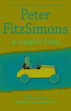 A Simpler Time by Peter FitzSimons Paperback Book
