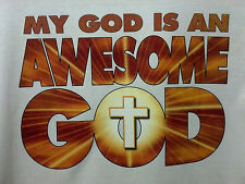 My God Is AWESOME! Christian Witness - Jesus Christ Lord Son  Our Savior T-Shirt