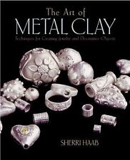 The Art of Metal Clay Techniques for Creating Jewelry, Decorative Objects & DVD.