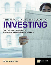 The Financial Times Guide to Investing By Glen Arnold