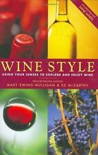 Wine Style: Using Your Senses To Explore And Enjoy Wine (Includes Pull-Out Wine