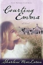 Courting Emma (#3 Little Hickman Creek)