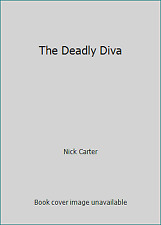 The Deadly Diva by Nick Carter