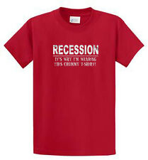 Recession Why Crummy T-Shirt Print Tees Mens Reg - Big and Tall Sizes Port & Co