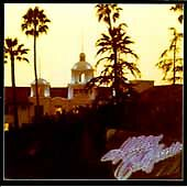 THE EAGLES - HOTEL CALIFORNIA - CD ALBUM - NEW KID IN TOWN / THE LAST RESORT +