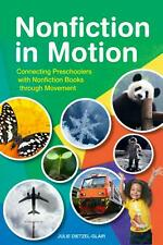 Nonfiction in Motion by Julie Dietzel-Glair Paperback Book