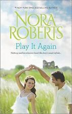 Play It Again  By  Nora Roberts)