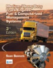 Medium/Heavy Duty Truck Engines, Fuel & Computerized Management Systems, 3rd Ed.