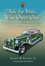 NEW Ask the Man Who Owns One by Arthur W. Einstein Hardcover Book (English) Free