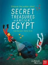 British Museum: Secret Treasures of Ancient Egypt: Discover the Sunken Cities by