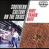1 CENT CD Dirt Track Date - Southern Culture On The Skids