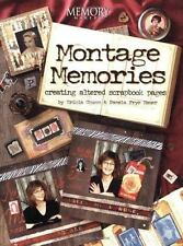 Montage Memories : Creating Altered Scrapbook Pages by Pamela Frye Hauer and Eri
