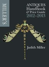 Miller's Antiques Handbook and Price Guide 2012-2013 (Miller's Antiques...