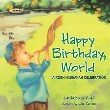 Happy Birthday,Wrld:Rosh Hashanah (Pk-1)