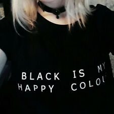 Black Is My Happy Color Women Unisex Letters Printing Cotton Fashion Top T-Shirt