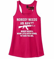 Nobody Needs AK47 Whiny Little Funny Ladies Tank Top Gun Rights Rifle Tank Z6