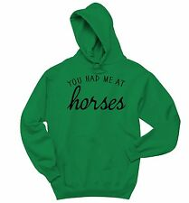 You Had Me At Horses Sweatshirt Cute Horse Lover Equestrian Hoodie